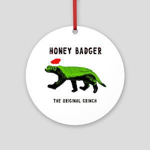 Honey Badger, The Original Grinch Round Ornament