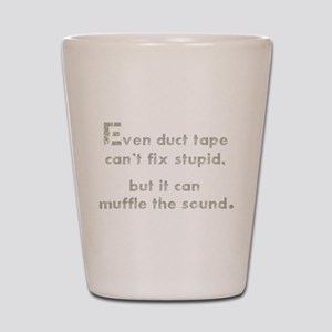 Muffle the Sound Shot Glass