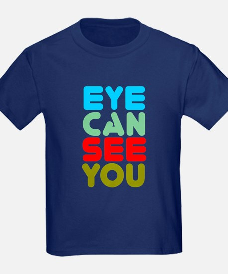 Eye Can See You T