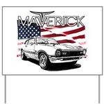 Maverick Yard Sign