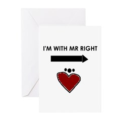 I'M WITH MR RIGHT Greeting Cards (Pk of 20)