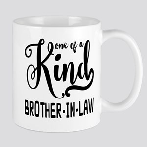 One of a kind Brother-in-law Mug