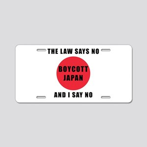 Boycott Japan - The Law Say Aluminum License Plate