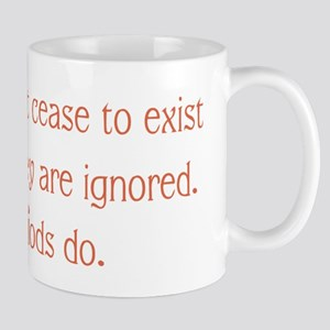 Cease to Exist Mugs