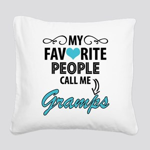 My Favorite People Call Me Gramps Square Canvas Pi