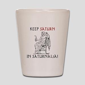 Keep Saturn in Saturnalia Shot Glass