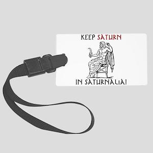 Keep Saturn in Saturnalia Luggage Tag