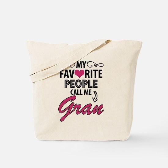 My Favorite People Call Me Gran Tote Bag