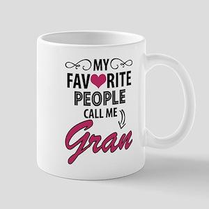 My Favorite People Call Me Gran Mugs