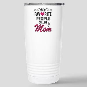 My Favorite People Call Me Mom Travel Mug