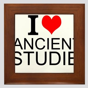 I Love Ancient Studies Framed Tile
