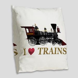 I Love Trains Burlap Throw Pillow