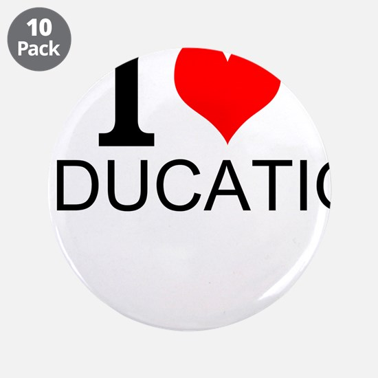 "I Love Education 3.5"" Button (10 pack)"