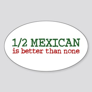 Half Mexican Oval Sticker