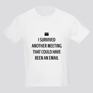 Could Have Been an Email T-Shirt