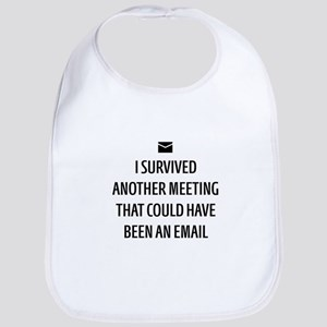 Could Have Been an Email Baby Bib