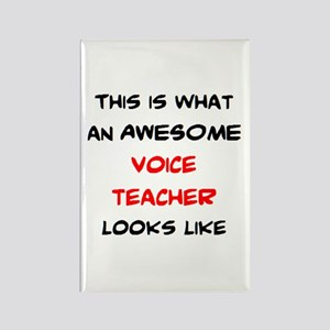 awesome voice teacher Rectangle Magnet