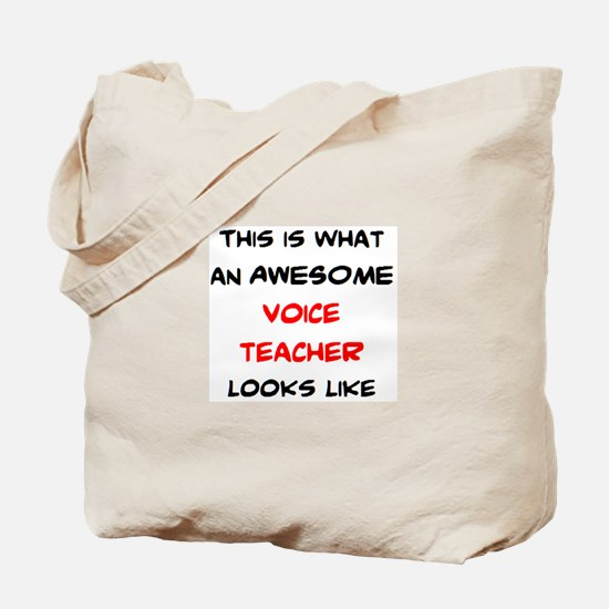 awesome voice teacher Tote Bag