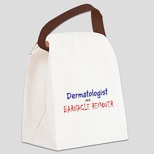 Dermatologist AKA Barnacle Remove Canvas Lunch Bag