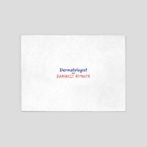 Dermatologist AKA Barnacle Remover 5'x7'Area Rug
