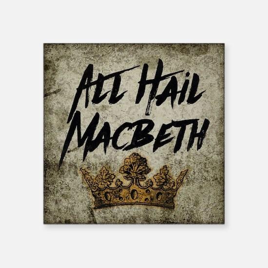 All Hail Macbeth Sticker