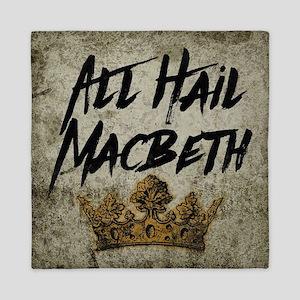 All Hail Macbeth Queen Duvet