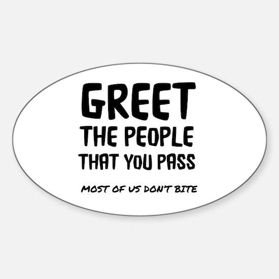 Funny Greet Sticker (Oval)