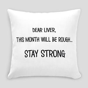 Dear Liver Everyday Pillow