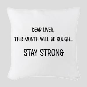Dear Liver Woven Throw Pillow