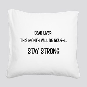 Dear Liver Square Canvas Pillow