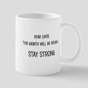 Dear Liver Mugs