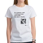 Scientist Cabin Bicycle Women's T-Shirt