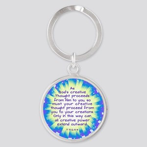 God's Creative Thought Round Keychain Keychain