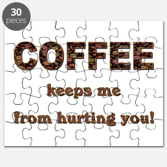 COFFEE KEEPS ME... Puzzle