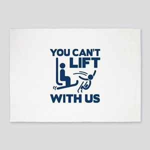 You Can't Lift With Us 5'x7'Area Rug