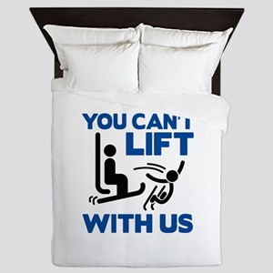 You Can't Lift With Us Queen Duvet