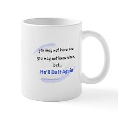 He'll Do It Again Mug