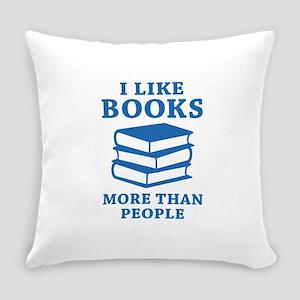 I Like Books Everyday Pillow
