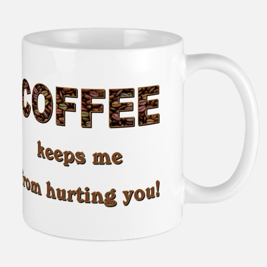 COFFEE KEEPS ME... Mugs