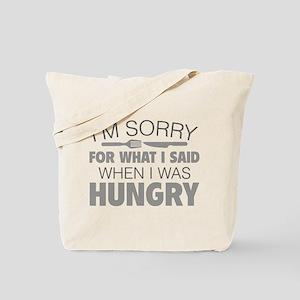I'm Sorry For What I Said Tote Bag