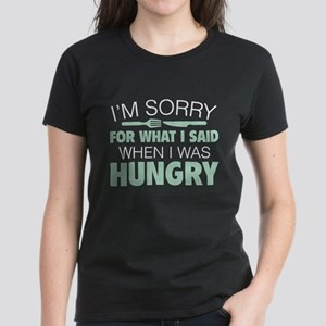 I'm Sorry For What I Said Women's Dark T-Shirt