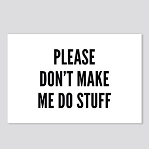 Please Don't Make Me Do Stuff Postcards (Package o
