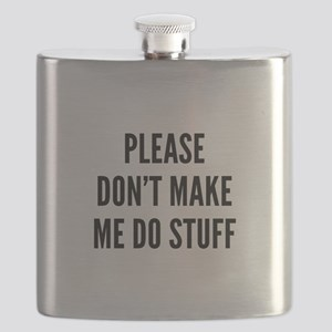 Please Don't Make Me Do Stuff Flask