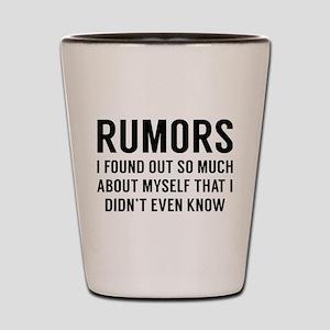 Rumors Shot Glass