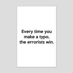 Every Time You Make A Typo Mini Poster Print