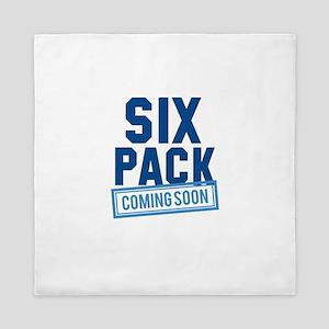 Six Pack Coming Soon Queen Duvet