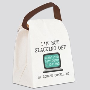 I'm Not Slacking Off Canvas Lunch Bag