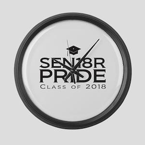 Senior Pride - Class of 2018 Large Wall Clock