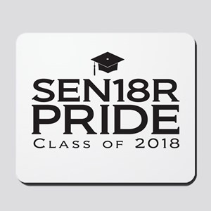 Senior Pride - Class of 2018 Mousepad