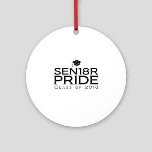 Senior Pride - Class of 2018 Round Ornament